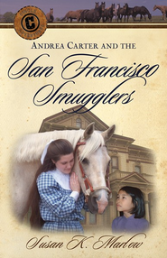 #4: Andrea Carter and the San Francisco Smugglers   -     By: Susan K. Marlow