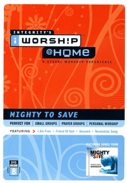 iWorship @ Home: Mighty to Save DVD   -              By: iWorship @ Home DVD, Volume 8