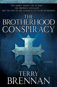The Brotherhood Conspiracy: A Novel - eBook  -     By: Terry Brennen