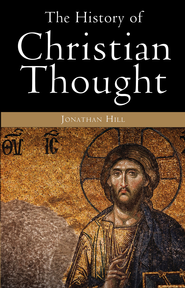 History of Christian Thought - eBook  -     By: Jonathan Hill