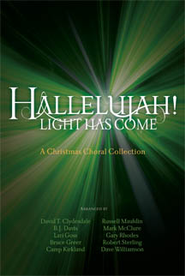 Hallelujah! Light Has Come   -