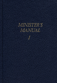 Minister's Manual Volume 1, Services for Special Occasions  -