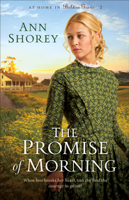 Promise of Morning, The - eBook  -     By: Ann Shorey