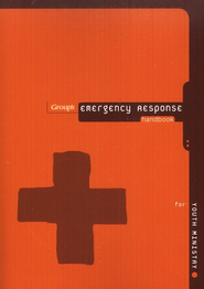 Group's Emergency Response Handbook for Youth Ministry  -