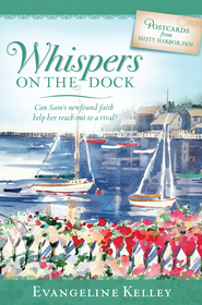 Whispers on the Dock - eBook  -     By: Evangeline Kelley