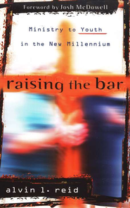 Raising the Bar  -     By: Alvin L. Reid