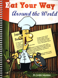 Eat Your Way Around the World   -     By: Jamie Aramini
