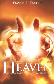 Heaven: Face to Face with Jesus  -     By: David Taylor