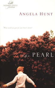 The Pearl, Women of Faith Series #7   -     By: Angela Hunt