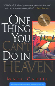 One Thing You Can't do in Heaven   -     By: Mark Cahill