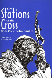 The Stations of the Cross with Pope John Paul II   -     By: Joseph Champlin, Grady Gunter