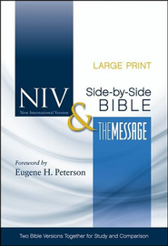 NIV and The Message Side-by-Side Bible, Two Bible Versions Together for Study and Comparison, Large Print  -