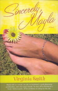 Sincerely, Mayla   -     By: Virginia Smith
