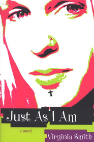 Just As I Am    -     By: Virginia Smith