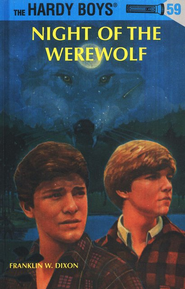 The Hardy Boys' Mysteries #59: Night of the Werewolf   -              By: Franklin W. Dixon
