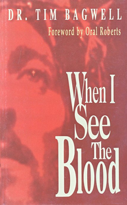 When I See the Blood   -     By: Tim Bagwell