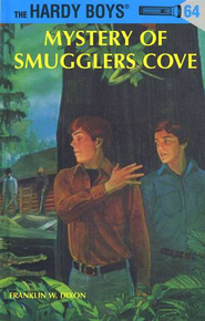 The Hardy Boys' Mysteries #64: Mystery of Smuggler's Cove   -              By: Franklin W. Dixon