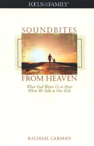 Soundbites from Heaven   -     By: Rachael Carman