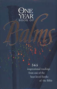 The One Year Book of Psalms, softcover   -     By: William J. Petersen, Randy Petersen