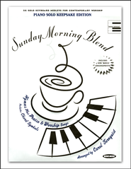 Sunday Morning Blend, Keepsake Edition   -              By: Carol Tornquist