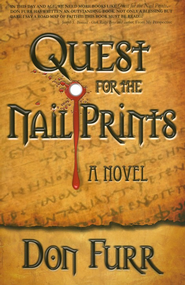 Quest for the Nail Prints  -     By: Don Furr