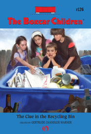The Clue in the Recycling Bin - eBook  -     By: Gertrude Chandler Warner     Illustrated By: Robert Papp