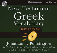 New Testament Greek Vocabulary: Learn On the Go - Audiobook on CD  -              By: Jonathan T. Pennington