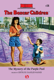 The Mystery of the Purple Pool - eBook  -     By: Gertrude Chandler Warner     Illustrated By: Charles Tang