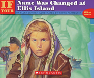 If Your Name Was Changed at Ellis Island  -     By: Ellen Levine     Illustrated By: Wayne Parmenter