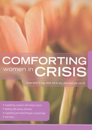 Comforting Women in Crisis  -