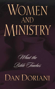Women and Ministry  -     By: Daniel M. Doriani