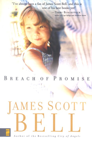 Breach of Promise  -     By: James Scott Bell
