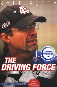 The Driving Force: Living Life at Full Speed Leader Pack, book and DVD  -     By: Kyle Petty