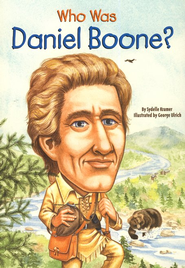 Who Was Daniel Boone?  -     By: Sydelle Kramer