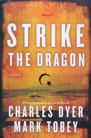 Strike the Dragon  -              By: Charles Dyer, Mark Tobey