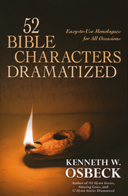 52 Bible Characters Dramatized   -     By: Kenneth W. Osbeck