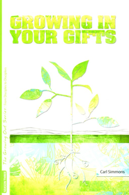 Growing in Your Gifts, Season 3   -     By: Carl Simmons