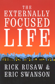 The Externally Focused Life - Slightly Imperfect  -     By: Rick Rusaw, Eric Swanson