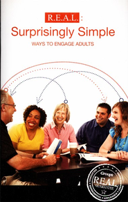 R.E.A.L.: Surprisingly Simple Ways to Engage Adults  -     By: Group Publishing