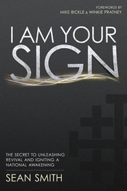 I Am Your Sign  -     By: Sean Smith