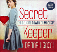 Secret Keeper: The Delicate Power of Modesty  -     By: Dannah Gresh