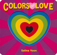 Colors of Love   -     By: Salina Yoon