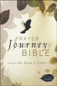 Prayer Journey Bible  -              By: Elmer Towns