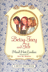 #2: Betsy-Tacy and Tib   -     By: Maud Hart Lovelace, Ann Matthews Martin     Illustrated By: Lois Lenski
