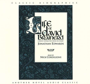 The Life of David Brainerd - Audiobook on CD   -     By: Jonathan Edwards