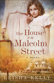 House on Malcolm Street, The: A Novel - eBook  -     By: Leisha Kelly