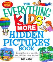 The Everything Kids' More Hidden Pictures Book: Discover hours of fun with over 100 brand-new puzzles!  -     By: Beth L. Blair