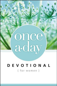 Once-A-Day Devotional for Women  -