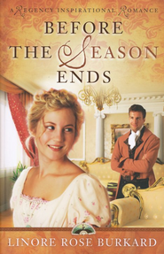 Before the Season Ends - eBook  -     By: Linore Rose Burkard
