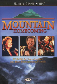 Mountain Homecoming DVD   -     By: Bill Gaither, Gloria Gaither, Homecoming Friends